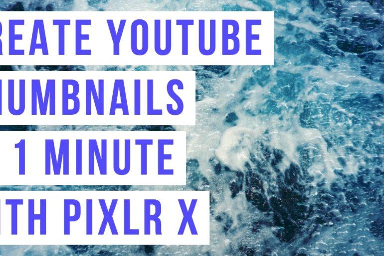 CreateYoutubeThumbnailsPixlrX