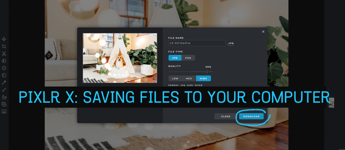 Pixlr X: Saving Files To Your Computer