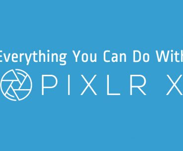 Everything You Can Do With Pixlr X - Pixlr Blog