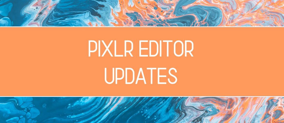 Our Coming Release: Pixlr Editor - PIXLR Blog