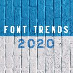 Discover The Font Trends For 2020 - PIXLR Blog